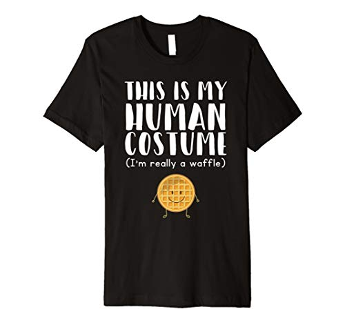 (This Is My Human Costume I'm Really A Waffle - Funny T-Shirt)