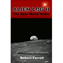 Alien Log II: The New World Order (English Edition)