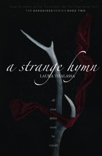 A Strange Hymn: Volume 2 (The Bargainer)