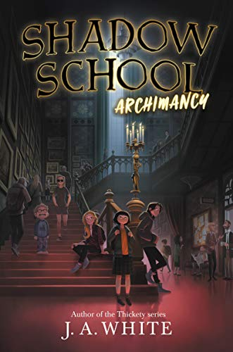 Shadow School #1: Archimancy (English Edition)