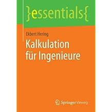 Kalkulation für Ingenieure (essentials)