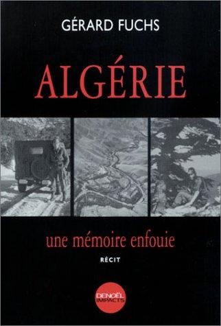 Algérie : Une mémoire enfouie