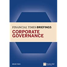 Financial Times Briefing on Corporate Governance (Financial Times Series) by Brian Finch (2011-10-27)