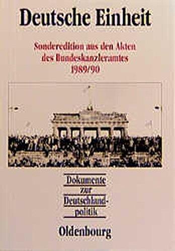 Dokumente zur Deutschlandpolitik: Deutsche Einheit
