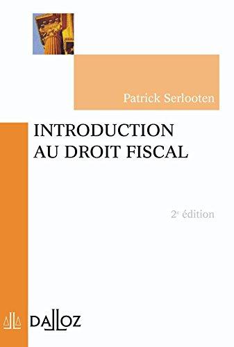 Introduction au droit fiscal, 2e édition