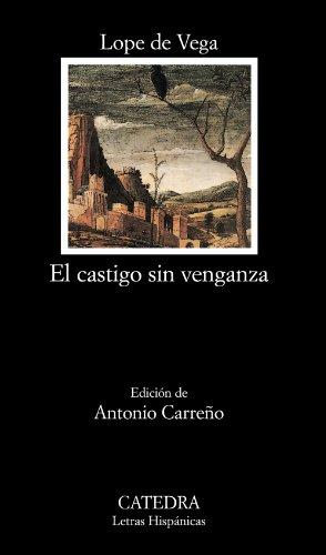 El castigo sin venganza (Letras Hispánicas) por Lope de Vega
