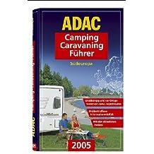 ADAC Camping-Caravaning-Führer 2003 Südeuropa