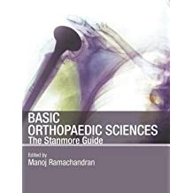[(Stanmore Basic Orthopaedic Sciences: The Stanmore Guide)] [Author: Manoj Ramachandran] published on (December, 2006)