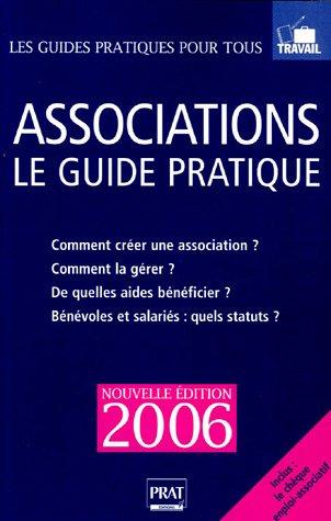 Associations : Le guide pratique 2006