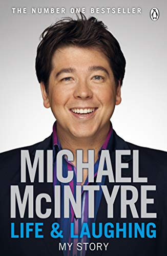 Life and Laughing: My Story (English Edition) por Michael McIntyre
