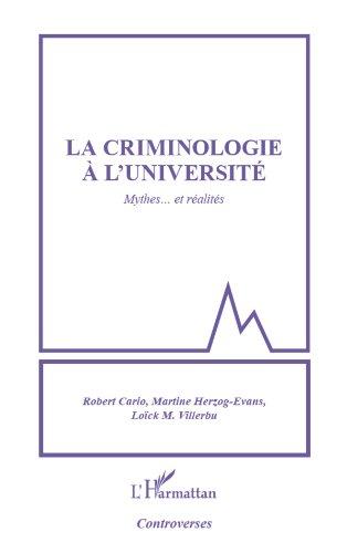 Criminologie à l'université: Mythes... et réalités par Robert Cario