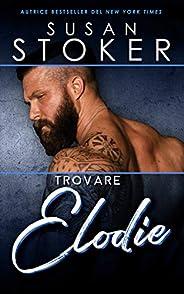 Trovare Elodie (Forze Speciali alle Hawaii Vol. 1)