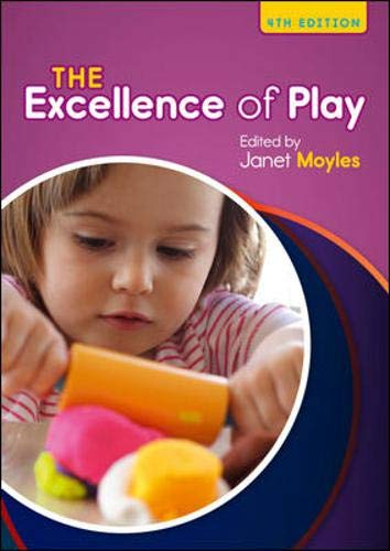 The Excellence Of Play (UK Higher Education Humanities & Social Sciences Education)