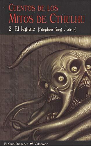 Cuentos De Los Mitos De Cthulhu - Volumen 2 (El Club Diógenes) por Sthephen King