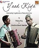Yaad Kiya - Pratap Roy and Shubhra