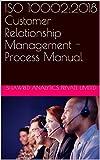 ISO 10002:2018 Customer Relationship Management - Process Manual (English Edition)