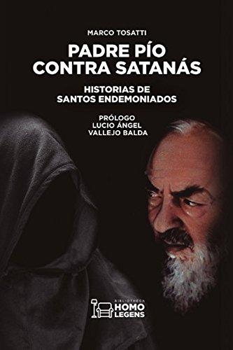 Padre Pío contra Satanás por Marco Tosatti