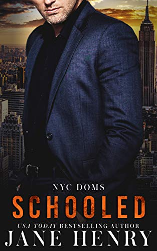Schooled (NYC Doms Book 5) (English Edition)