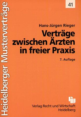 Heidelberger Musterverträge, H.41, Verträge zwischen Ärzten in freier Praxis