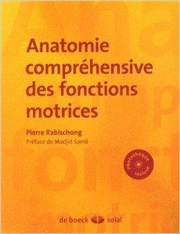 Anatomie fonctionnelle de Pierre Rabischong,Madjid Samii (Préface) ( 28 novembre 2013 )