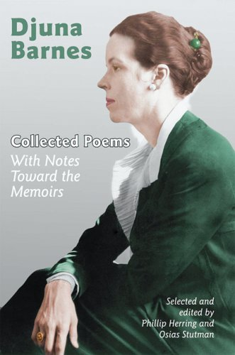 Collected Poems: With Notes Toward the Memoirs