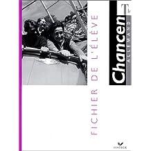 Fichier De L'eleve - Terminale - Collection Chancen