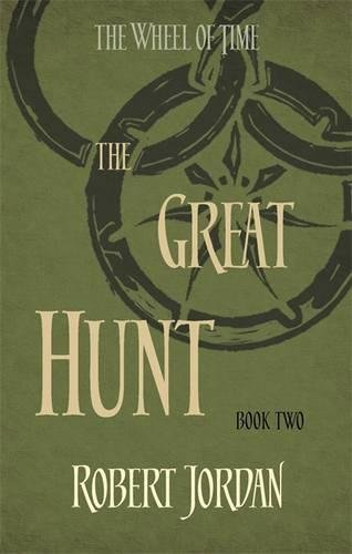 The Great Hunt. The Wheel Of Time - Book 2