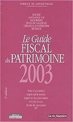 Guide fiscal du patrimoine 2003
