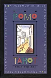 The Pomo Tarot: A Postmodern Deck for Navigating the Next Millennium by Brian Williams (1994-04-01)