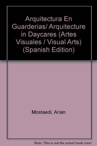 Arquitectura En Guarderias/ Arquitecture in Daycares