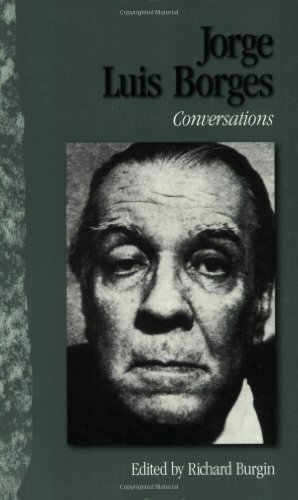 Jorge Luis Borges: Conversations (Literary Conversations Series)