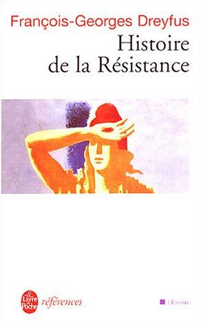 Histoire de la Résistance par François-Georges Dreyfus