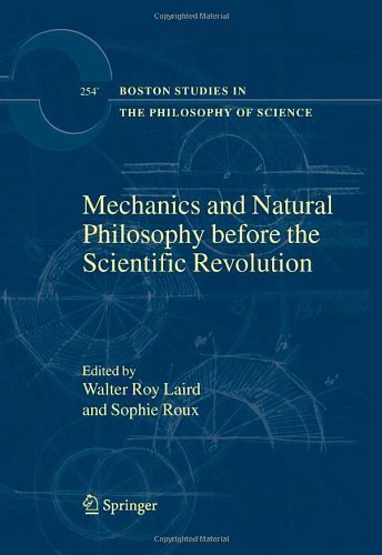 mechanics-and-natural-philosophy-before-the-scientific-revolution-254-boston-studies-in-the-philosop
