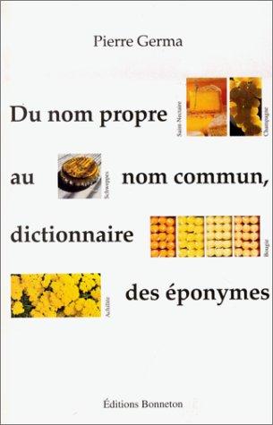Du nom propre au nom commun, dictionnaire des éponymes par Pierre Germa