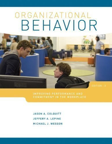 organizational-behavior-improving-performance-and-commitment-in-the-workplace-by-colquitt-jason-lepi