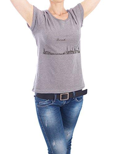 """Design T-Shirt Frauen Earth Positive """"Zürich"""" - stylisches Shirt Städte / Zürich von Alexandr Bakanov Grau"""