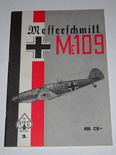 Messerschmitt Me 109 - Aero Series 1 by Staff of Aero Publishers (1965-06-02)