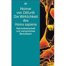 Die Wirklichkeit des Homo sapiens: Naturwissenschaft und menschliches Bewußtsein