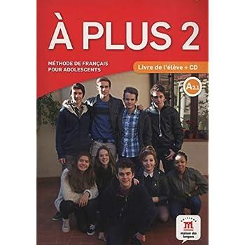A Plus 2 A2.1 : Livre de l'élève (1CD audio)