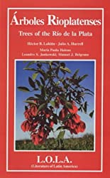 Arboles Rio Platenses/Trees of the Rio De La Plata (Biota)