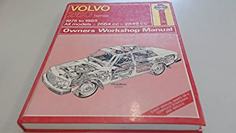 Volvo 260 Series 1975-85 All Models, 2664c.c., 2849c.c., Owner's Workshop Manual