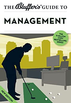 The Bluffer's Guide to Management (The Bluffer's Guides) by [Richards, John Winterson]