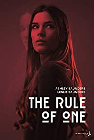 The Rule of One par Ashley Saunders