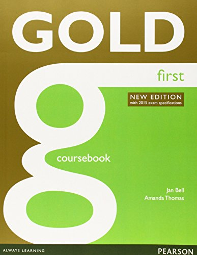 Gold First Coursebook by Jan Bell (Student Edition, 13 Feb 2014) Paperback