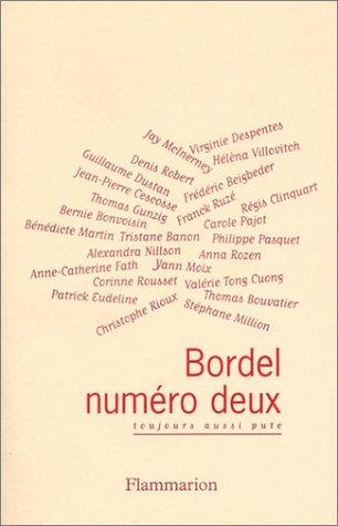 Bordel, numéro deux : Toujours aussi pute PDF Books