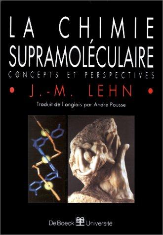 La chimie supramoléculaire. Concepts et perspectives