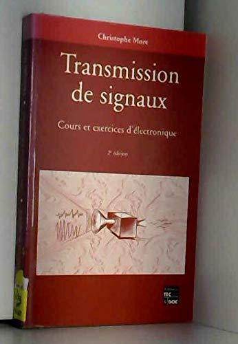 Transmission de signaux - Cours et exercices d'électronique - 2ème édition