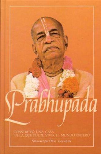 Descargar Libro Prabhupada de Satsvarupa Dasa Goswami