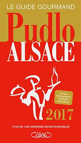 Pudlo Alsace 2017 par Gilles Pudlowski