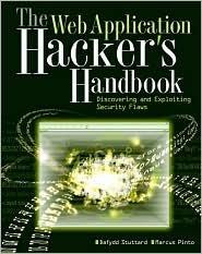 The Web Application Hacker's Handbook Publisher: Wiley
